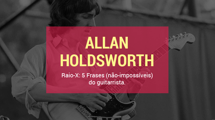 CapaRaioX Allan Holdsworth licks