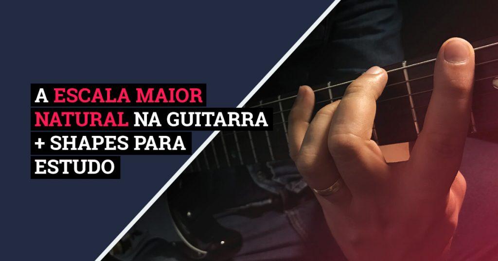 A-Escala-Maior-Natural-Guitarra